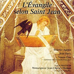 L'Évangile selon Saint Jean : Dans la version de la Bible de Jérusalem Audiobook