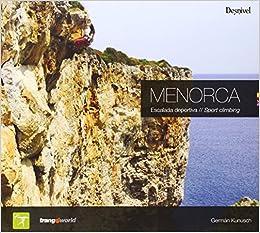 Menorca escalada deportiva: Amazon.es: Kunusch, German: Libros