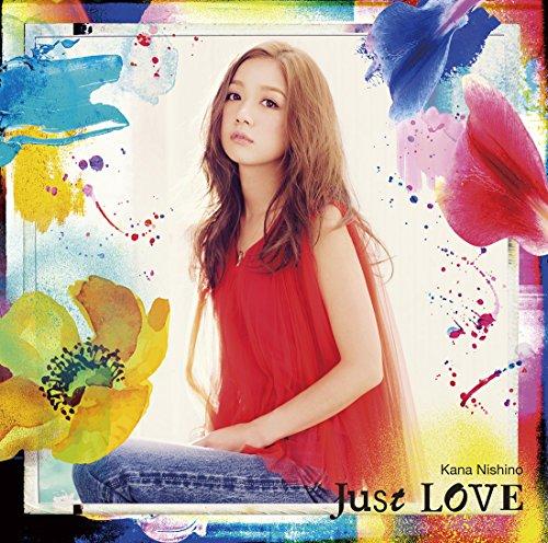 西野カナ / Just LOVE[DVD付初回限定盤]