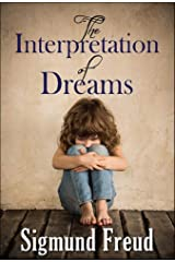 The Interpretation of Dreams: Annotated Kindle Edition