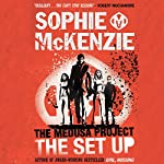 The Medusa Project: The Set-up | Sophie McKenzie