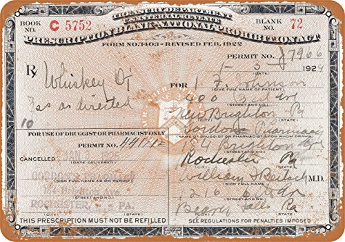 Wall-Color 7 x 10 Metal Sign - 1924 Prescription for Whiskey During Prohibition - Vintage Look -