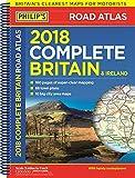 Complete Road Atlas Britain & Ireland 2018: (Spiral binding) (Philips Road Atlas)