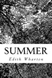 Summer, Edith Wharton, 1470157020