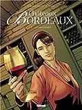 """Afficher """"Châteaux Bordeaux n° 4 Les millésimes"""""""