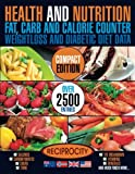 img - for Health & Nutrition, Compact Edition, Fat, Carb & Calorie Counter: International government data on Calories, Carbohydrate, Sugar counting, Protein, ... Fat, Carb & Calorie Counters) (Volume 1) book / textbook / text book