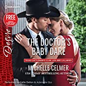 The Doctor's Baby Dare: w/Bonus Short Story: Never Too Late | Michelle Celmer, Brenda Jackson