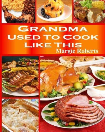 Download Grandma Used To Cook Like This PDF