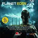 Planet Eden 4 Hörspiel von Andreas Masuth Gesprochen von: Sandra Schwittau, Torsten Münchow, Norbert Gastell