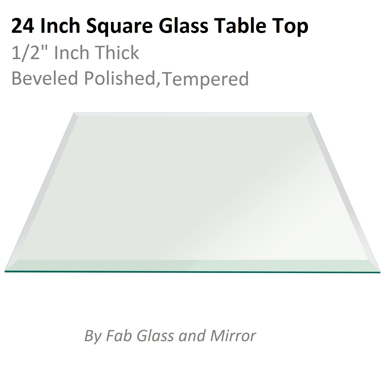 Fab Glass and Mirror Square Clear Glass Table Top 24'' Inch Tempered 1/2'' Thick Bevel Polish Radius Corners