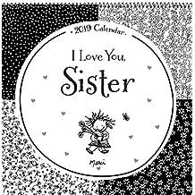 I Love You, Sister 2019 Calendar