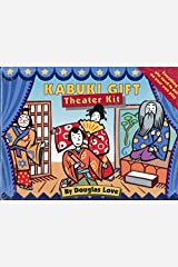 Kabuki Gift/Theater Kit/Includes Script Books and Director's Guide/Boxed by Douglas Love (1993-11-03) Mass Market Paperback
