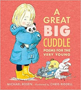 Image result for a great big cuddle michael rosen chris riddle