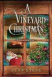A Vineyard Christmas (A Vineyard Novel)