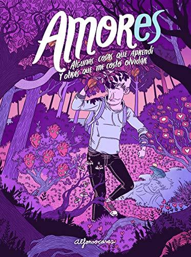 AMORes: Algunas cosas que aprendí y otras que me costó olvidar (Ilustración) por Alfonso Casas