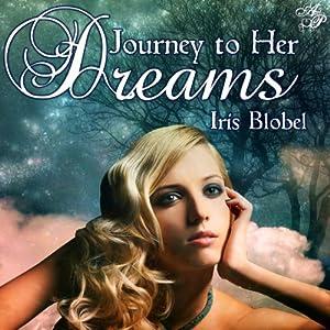 Journey to Her Dreams Audiobook