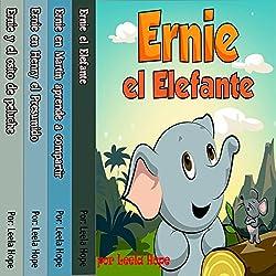 Ernie la serie: Ernie el Elefante [The Ernie Series: Ernie the Elephant]