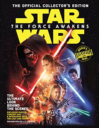 Star Wars: The Force Awakens: The Official Collector's Edition (Star Wars The Force Awakens Collectors Edition)