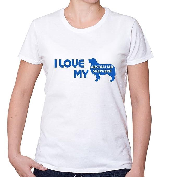 I Love My pastor ovejero australiano perro perros camiseta de manga corta para mujer: Amazon.es: Ropa y accesorios