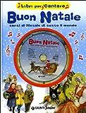 Buon Natale. Canti di Natale di tutto il mondo. Con CD Audio