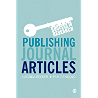 Publishing Journal Articles (Success in Research) (English Edition)