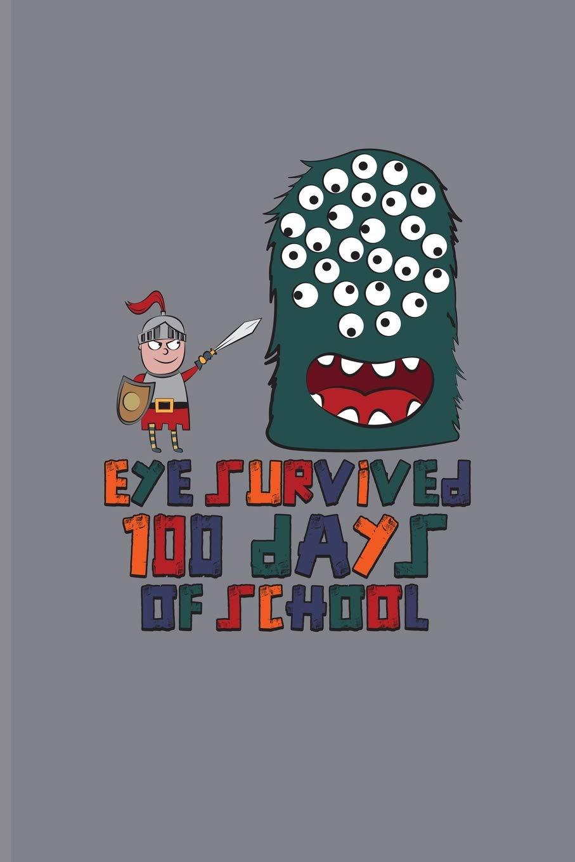 Eye Survived 100 Days Of School 100 Days Of School Poem