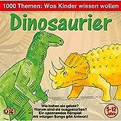 Dinosaurier (1000 Themen - Was Kinder wissen wollen) | Angela Lenz