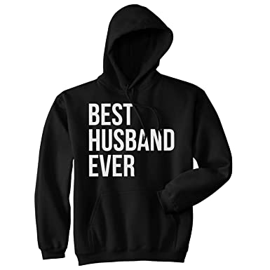 465274d0 Crazy Dog T-Shirts Best Husband Ever Funny Hoodies for Dad Sarcasm  Valentines Day Hoodie