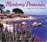 Monterey Peninsula Impressions (Impressions (Farcountry Press)) by James Randklev front cover