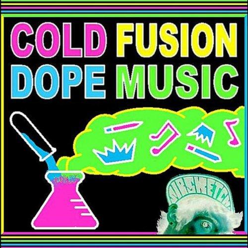 Amazon.com: Cold Fusion Dope Music [Explicit]: Sir Sketch: MP3
