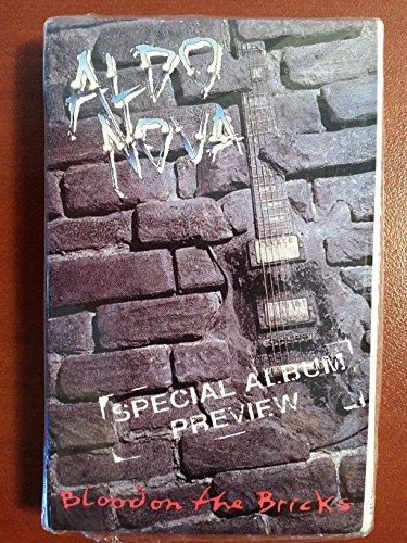 - Aldo Nova- Blood on the Bricks {Cassette Single}