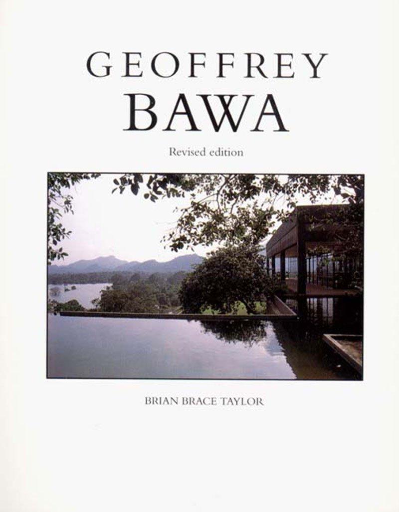 Geoffrey Bawa: Brian Brace Taylor, Geoffrey Bawa, Barbara Sansoni:  9780500278581: Amazon.com: Books
