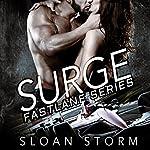 Surge: Bad Boy Racing Romance: Fastlane Series, Book 1 | Sloan Storm