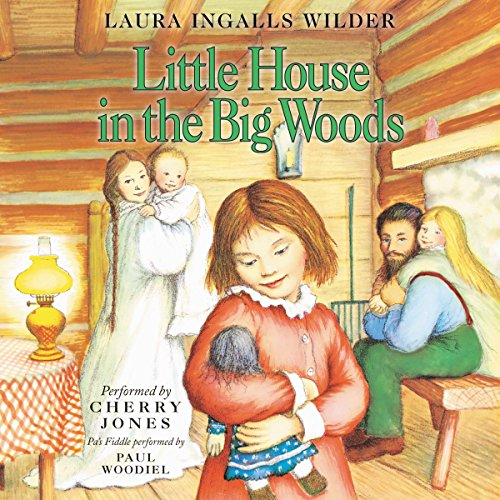 Little House in the Big Woods: Little House, Book 1 cover