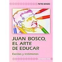Juan Bosco, El Arte De Educar (Fuentes