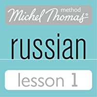 Michel Thomas Beginner Russian, Lesson 1