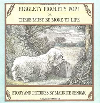 Higglety Pigglety Pop! or There Must Be More to Life 0440845041 Book Cover