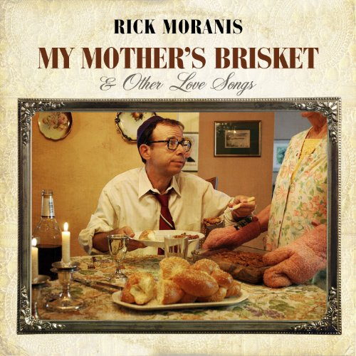 (My Mother's Brisket & Other Love)