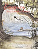 Esmeralda and the Enchanted Pond, Susan Jane Ryan, 1561642363