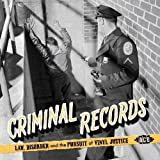 Criminal Records: Law, Disorder and the Pursuit of Vinyl Justice