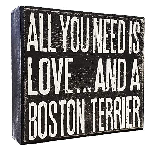 JennyGems - All You Need is Love and a Boston Terrier - Wooden Stand Up Box Sign - Boston Terrier Gift Series, Boston Terrier Moms, Boston Terrier - Gifts Terrier