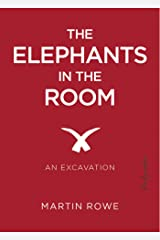 The Elephants in the Room: An Excavation ({bio}graphies Book 2) Kindle Edition