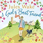 A Girl's Best Friend | Jules Wake