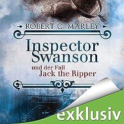 Inspector Swanson und der Fall Jack the Ripper (Inspector Swanson 2)