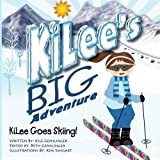 KiLee's Big Adventures, Kilee Goes Skiing, Kile Genslinger, 1490940790