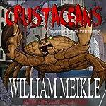 Crustaceans | William Meikle