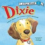 Dixie | Grace Gilman,Sarah McConnell