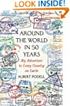 Around the World in 50 Years: My Adve...