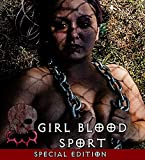 Girl Blood Sport: Special Edition [Blu-ray]
