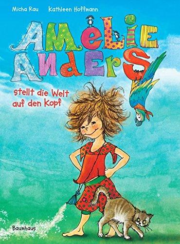 Amelie Anders stellt die Welt auf den Ko...